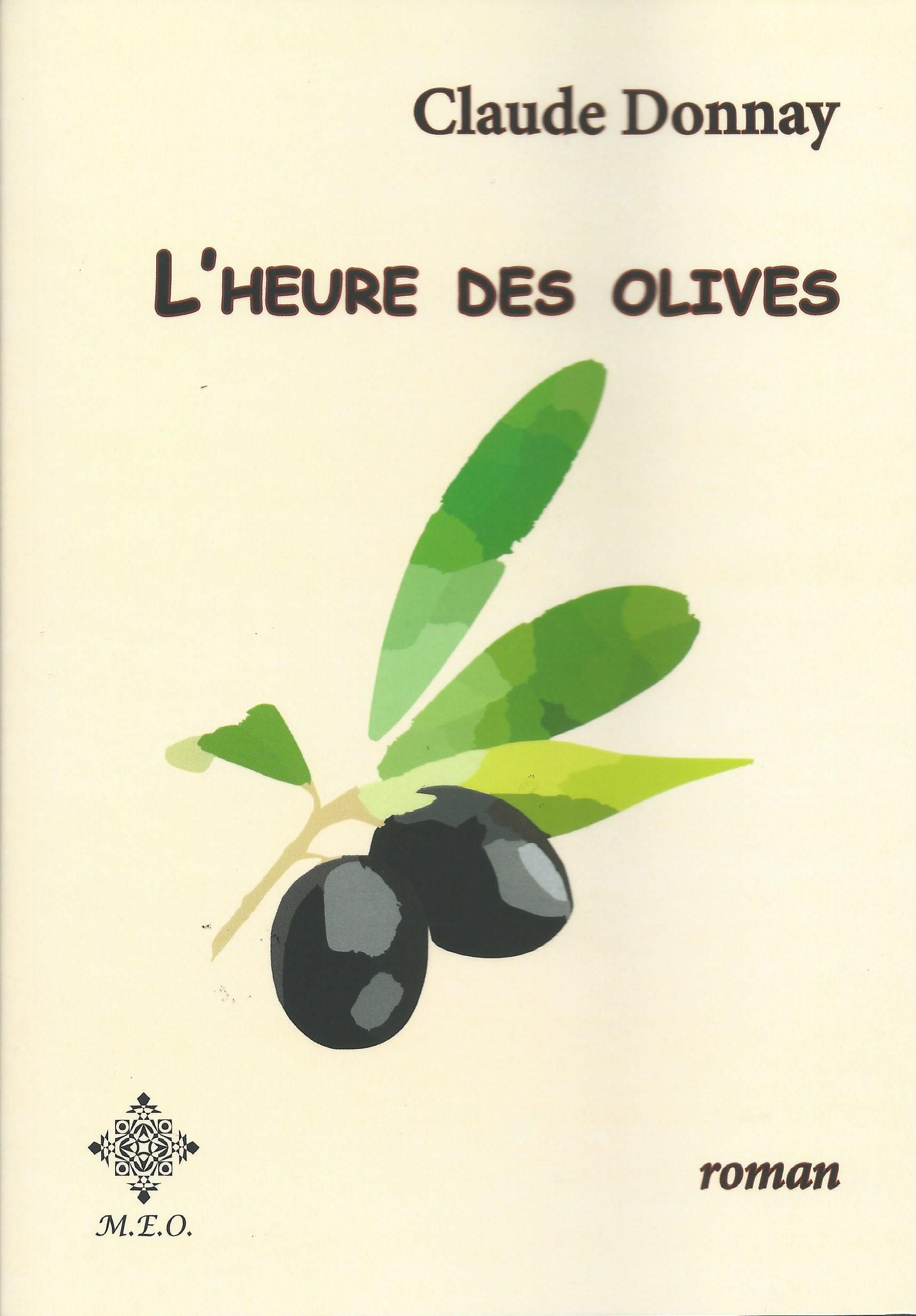 CLAUDE DONNAY - L'heure des olives