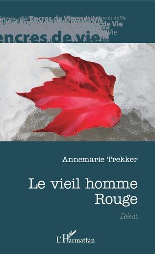 ANNEMARIE TREKKER - Le vieil homme rouge