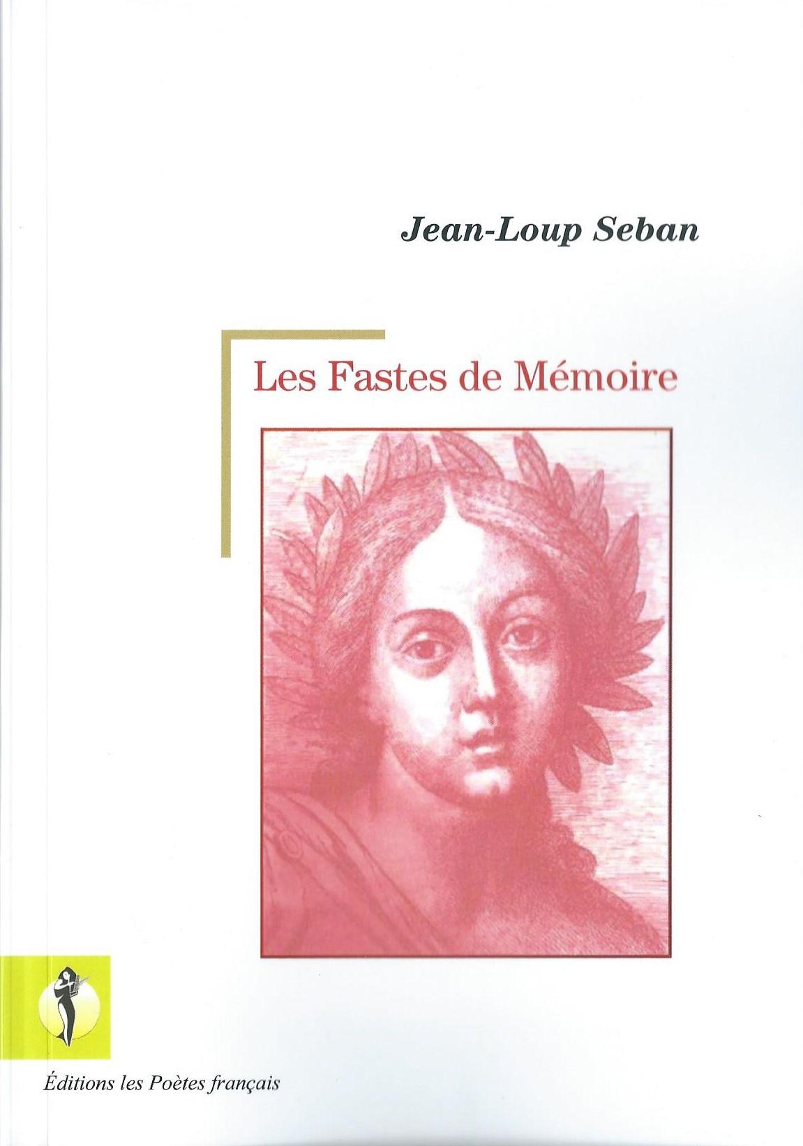 JEAN-LOUP SEBAN - Les Fastes de Mémoire
